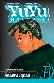 YuYu Hakusho, Vol. 15 by Yoshihiro Togashi