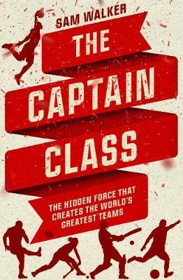 The Captain Class, by Sam Walker image