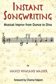 Instant Songwriting by Nancy Howland Walker