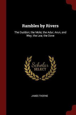 Rambles by Rivers by James Thorne image