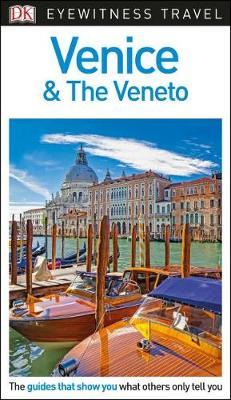 DK Eyewitness Travel Guide Venice and the Veneto by DK Travel image