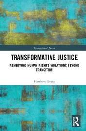 Transformative Justice by Matthew Evans