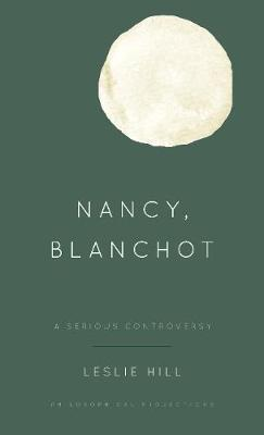 Nancy, Blanchot by Leslie Hill image