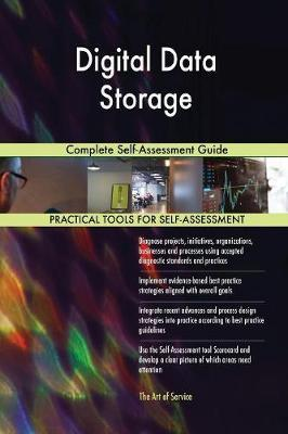 Digital Data Storage Complete Self-Assessment Guide by Gerardus Blokdyk image