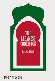 The Lebanese Cookbook by Salma Hage image