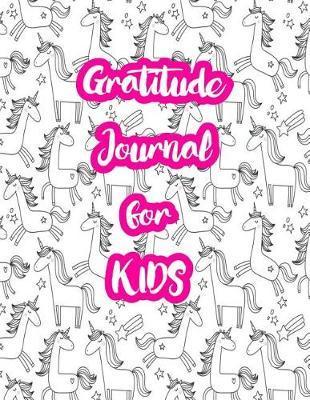 Gratitude Journal for Kids by Elliana Ewing