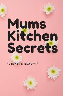 Mums Kitchen Secrets by Duke Sasuke image