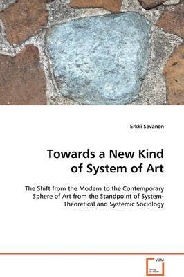 Towards a New Kind of System of Art by Erkki Sevanen image