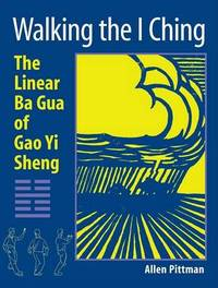 Walking The I Ching by Allen Pittman image