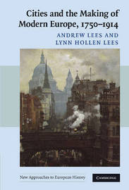 New Approaches to European History: Series Number 39 by Andrew Lees