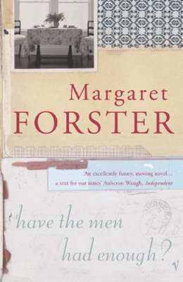 Have The Men Had Enough? by Margaret Forster image