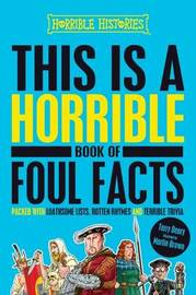 This is a Horrible Book of Foul Facts by Terry Deary