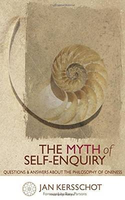 The Myth of Self-Enquiry by Jan Kersschot image