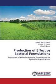 Production of Effective Bacterial Formulations by Abd El- Fattah Dalia a