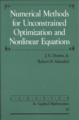 Numerical Methods for Unconstrained Optimization and Nonlinear Equations by J.E. Dennis image