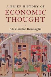 A Brief History of Economic Thought by Alessandro Roncaglia