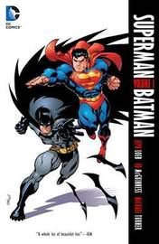 Superman/Batman Vol. 1 - Public Enemies by Jeph Loeb