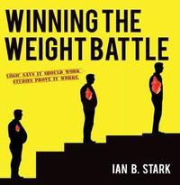 Winning the Weight Battle by Ian B. Stark image