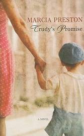 Trudy's Promise by Marcia Preston image