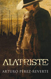 Captain Alatriste by Arturo Perez-Reverte image
