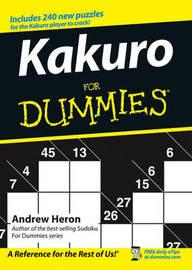 Kakuro For Dummies by Andrew Heron