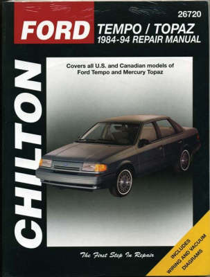 Ford Tempo/Topaz 1984-1994 by The Nichols/Chilton
