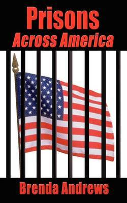 Prisons Across America by Brenda Andrews