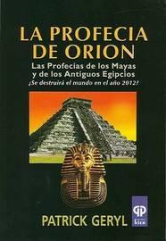 La Profecia de Orion by Patrick Geryl image