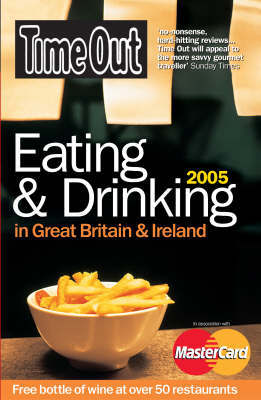 """""""Time Out"""" Eating and Drinking in Great Britain and Ireland: 2005 by Time Out Guides Ltd"""