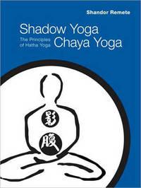 Shadow Yoga, Chaya Yoga by Shandor Remete image
