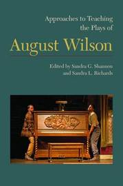 Approaches to Teaching the Plays of August Wilson image