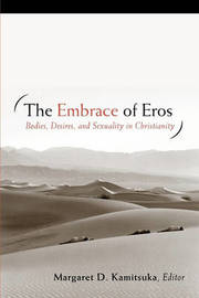 The Embrace of Eros by Margaret D. Kamitsuka image