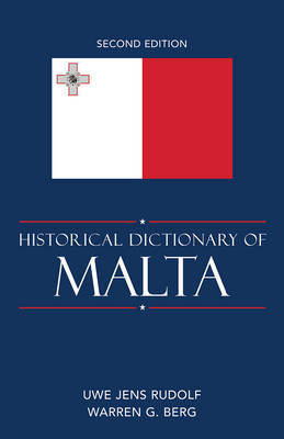 Historical Dictionary of Malta by Warren G. Berg image