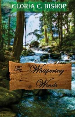 The Whispering Winds by Gloria C Bishop image