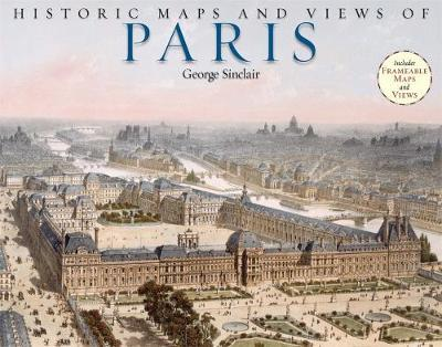 Historic Maps And Views Of Paris by George Sinclair image