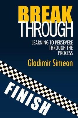 Breakthrough by Simeon Gladimir