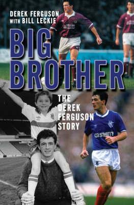 Big Brother by Derek Ferguson