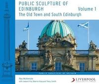 Public Sculpture of Edinburgh (Volume 1) by Ray McKenzie image