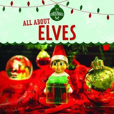 All about Elves by Kristen Rajczak Nelson image