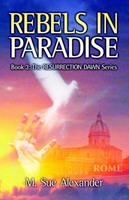 Rebels In Paradise by M Sue Alexander image