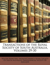 Transactions of the Royal Society of South Australia, Volumes 29-30 by Ingentaconnect