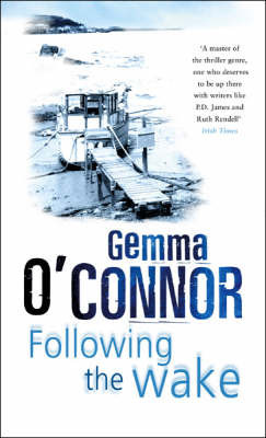 Following the Wake by Gemma O'Connor