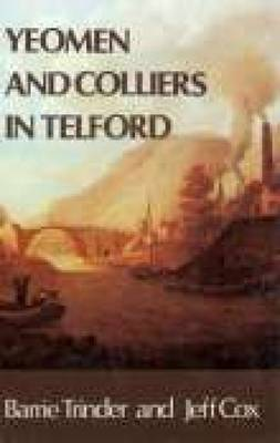 Yeoman & Colliers in Telford by Barrie Trinder