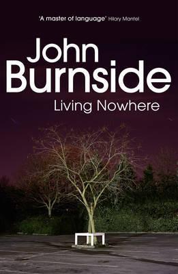 Living Nowhere by John Burnside