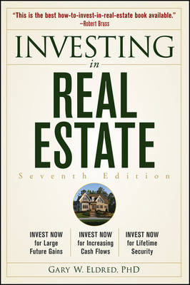 Investing in Real Estate by Gary W Eldred