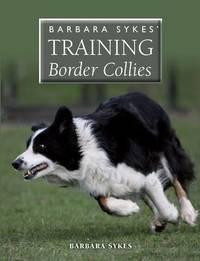 Barbara Sykes' Training Border Collies by Barbara Sykes image