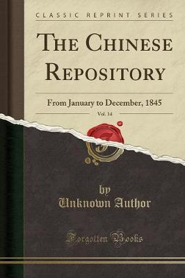 The Chinese Repository, Vol. 14 by Unknown Author image