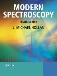 Modern Spectroscopy by J.Michael Hollas