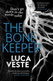 The Bone Keeper by Luca Veste image