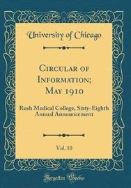 Circular of Information; May 1910, Vol. 10 by University of Chicago image